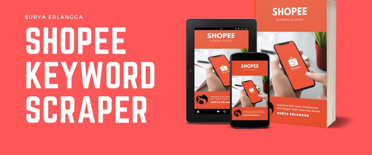 Shopee Keyword Scraper, Rahasia Jualan Laris di Shopee